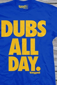 Image of Dubs All Day.