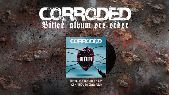 "Image of CORRODED - Bitter 12"" Vinyl"
