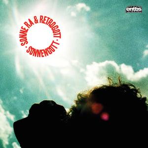 Image of  Sonne Ra & Retrogott - Sonnengott - LP (ENTBS)