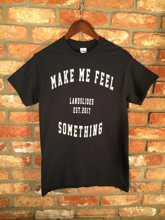 Image of Make Me T-Shirt