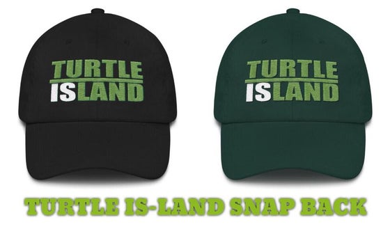 Image of TURTLE IS-LAND GO GREEN