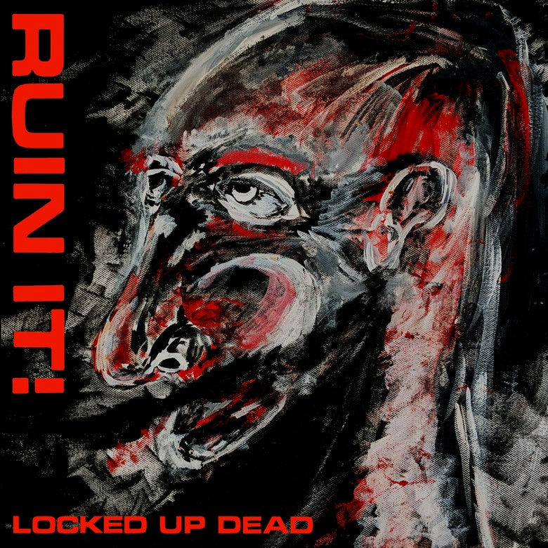 "Image of Ruin It! ""Locked Up Dead"" LP Color Vinyl w/download"