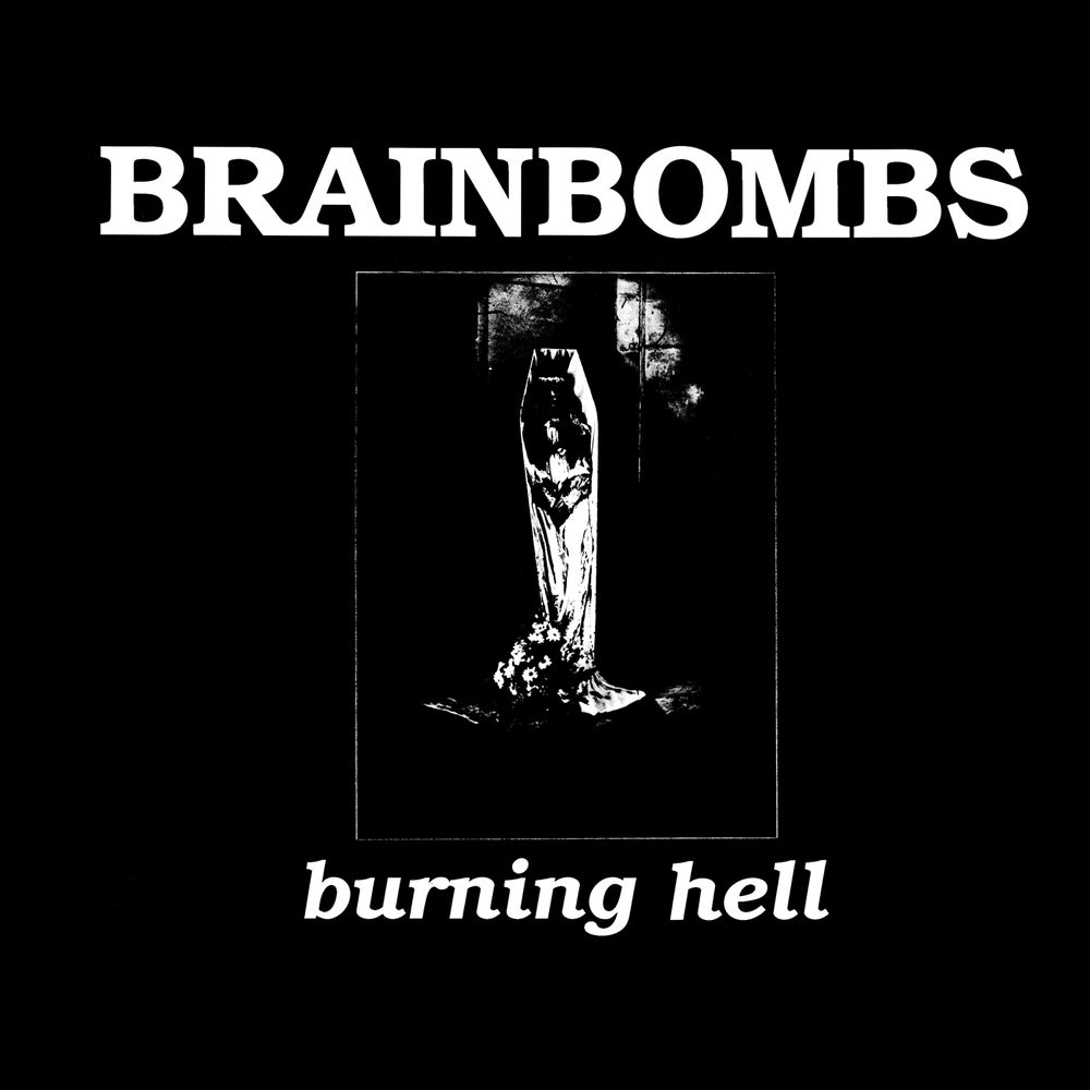 "Image of Brainbombs ""Burning Hell"" LP w/download"