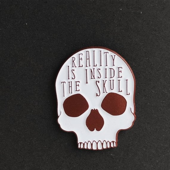 Image of Reality Is pin