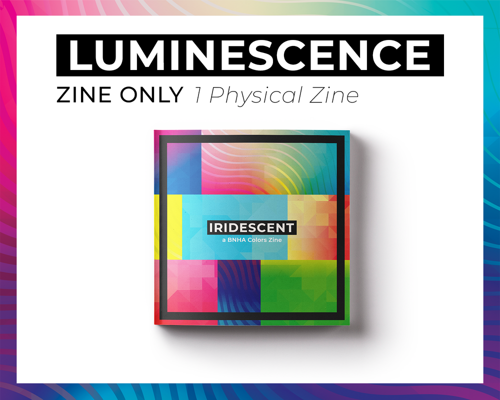 Image of Luminescence - Physical Zine Only
