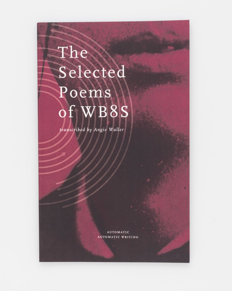 Image of The Selected Poems of WB8s, 2016