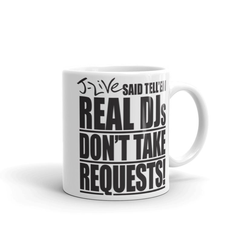 Image of REAL DJs DON'T TAKE REQUESTS Mug