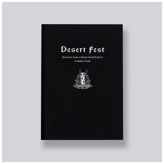 Image of Desert Fest: Portraits From A Stoner Rock Festival