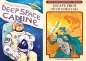 Image of CBSP's Deep Space Canine and Escape From Bitch Mountain Special Offer!