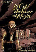 Image of It's Cold in the River at Night by Alex Potts
