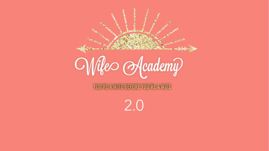Image of WIFE ACADEMY 2.0