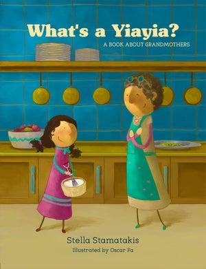 Image of What's a Yiayia? A Book About Grandmothers - HARDBACK with signed dedication