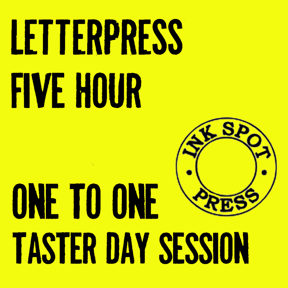 Image of LETTERPRESS ONE TO ONE SESSION. 5 HOURS £120.00