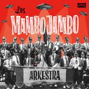 "Image of Los Mambo Jambo ""Los Mambo Jambo Arkestra"" CD"