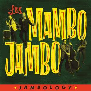 "Image of Los Mambo Jambo ""Jambology"" CD"