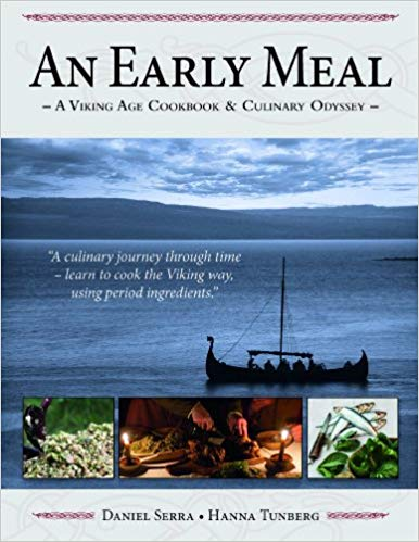 Image of Group Buy: An Early Meal a Viking Age Cookbook and Culinary Odyssey