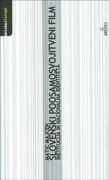 "Image of Knjiga ""Slovenski poosamosvojitveni film: institucija in nacionalna identiteta"""