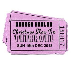 Image of Darren Hanlon - THIRROUL - SUNDAY 16th DEC - $25