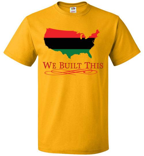 Image of We Built This Unisex T-Shirt