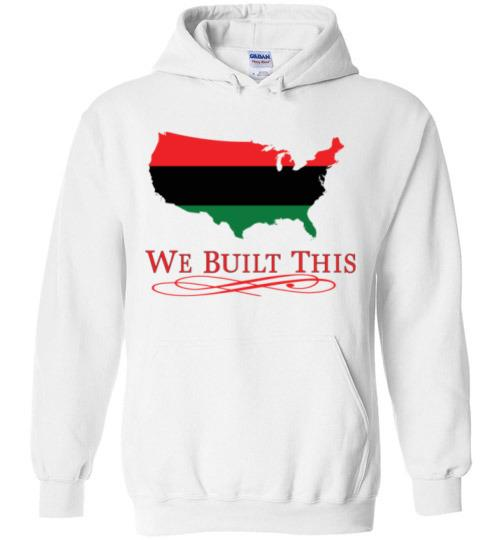 Image of We Built This Hoodie