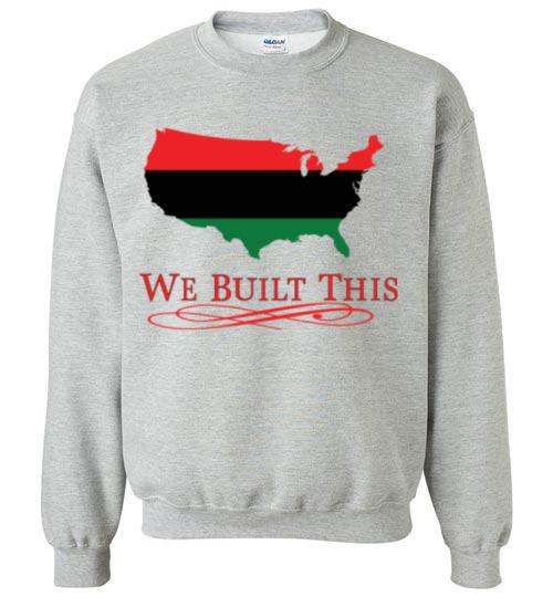 Image of We Built This Crew Neck Sweater