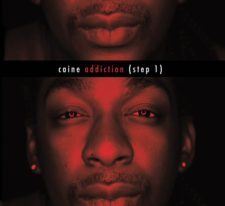 Image of Caine - Addiction (Step 1)