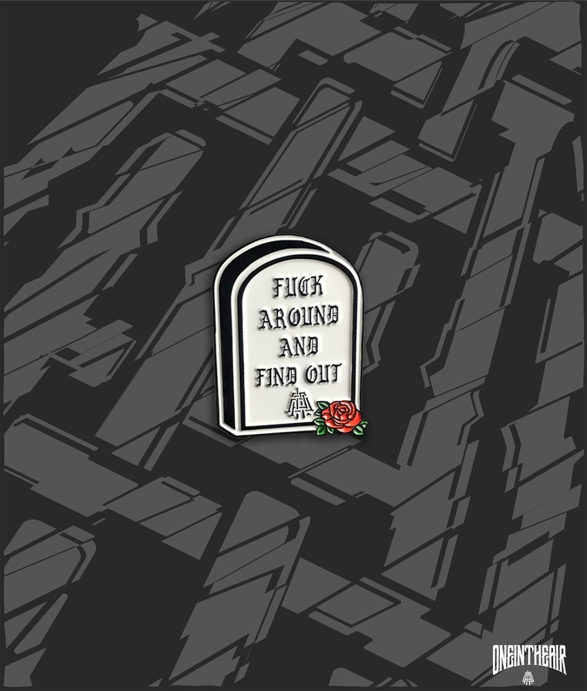 Image of FAFO Pin