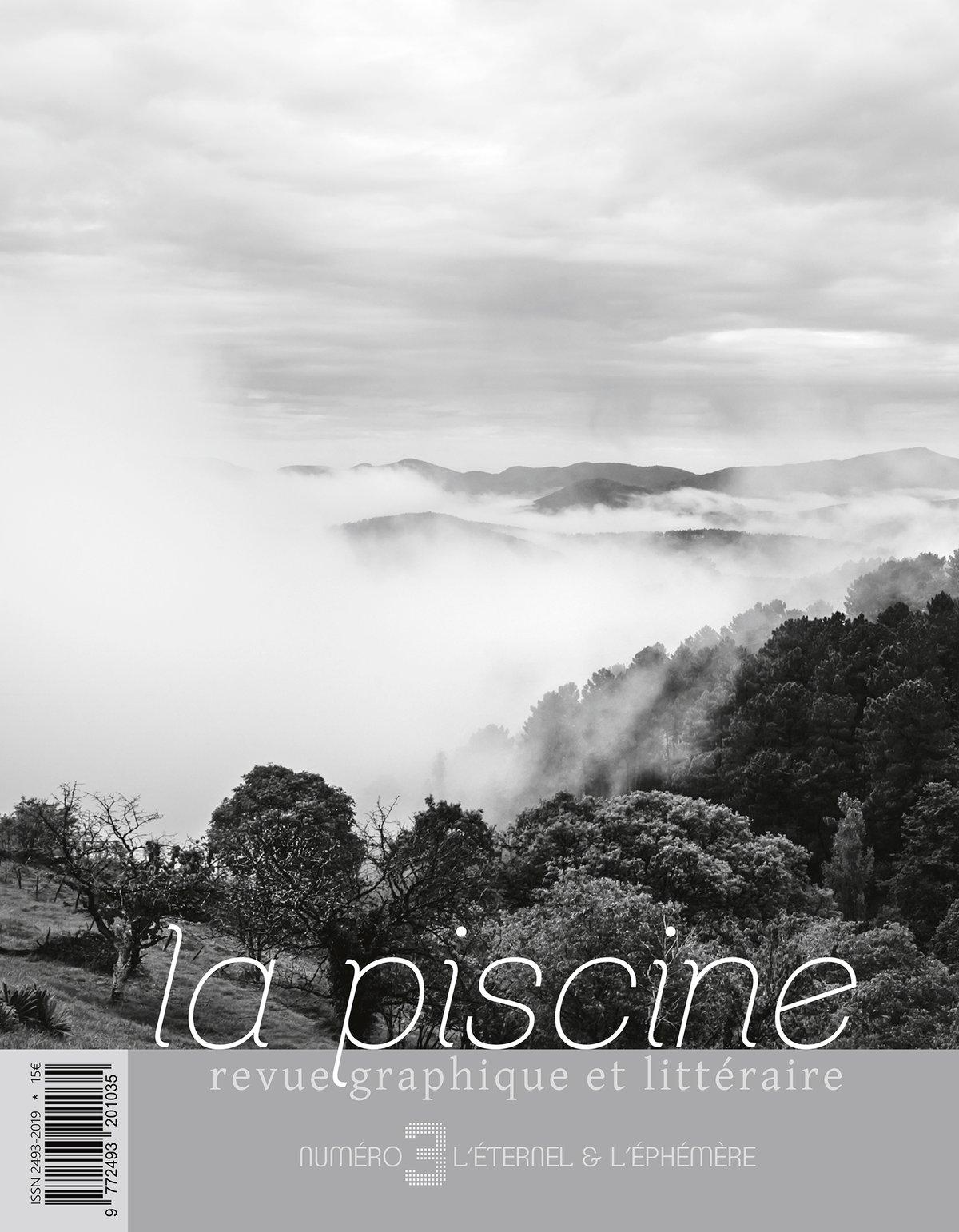 Image of Revue La Piscine - Numéro 3, L'éternel & l'éphémère - octobre 2018