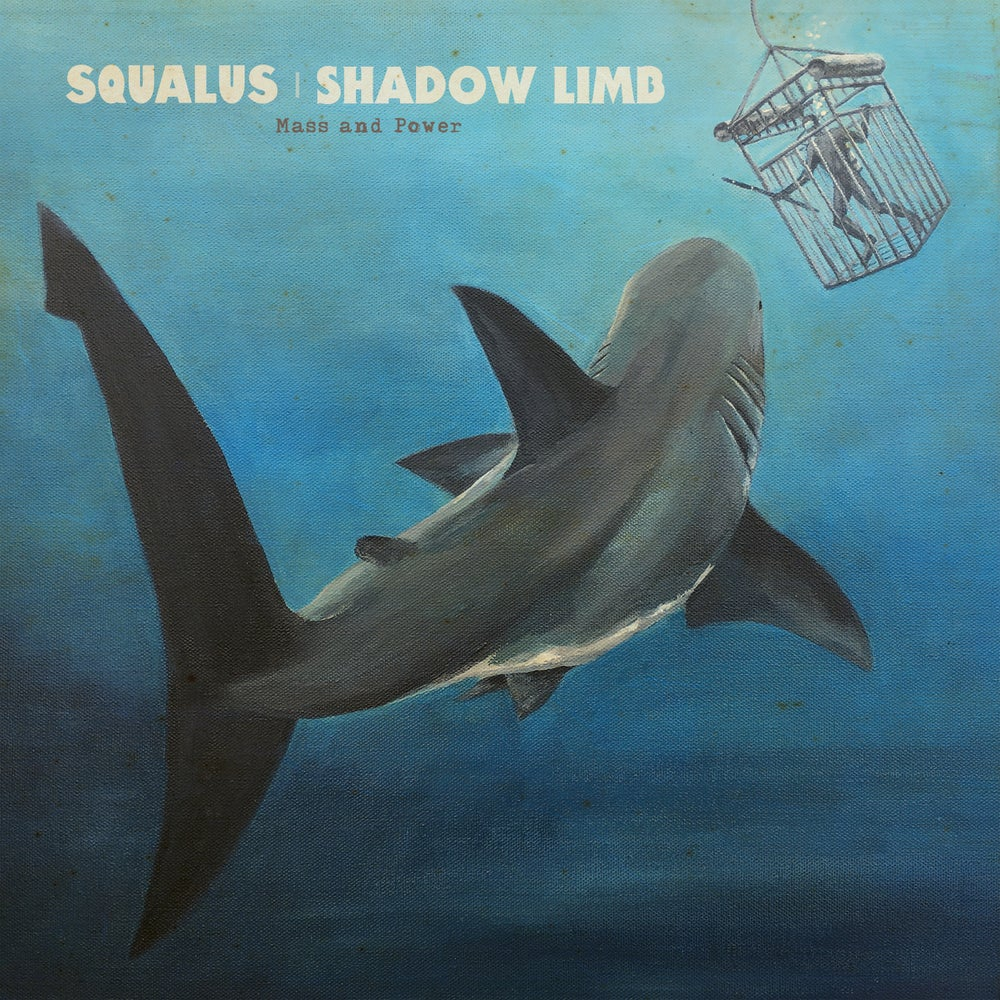 Image of Squalus & Shadow Limb - Mass and Power LP