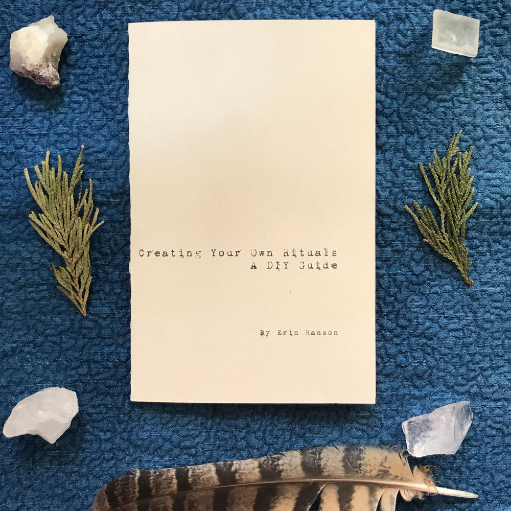 Image of Creating Your Own Rituals: A DIY Guide Zine by Erin Hanson