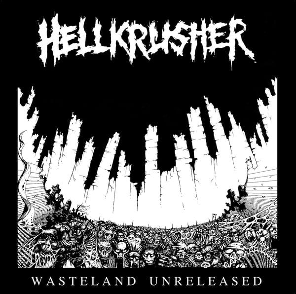 Image of Hellkrusher - Wasteland Unreleased