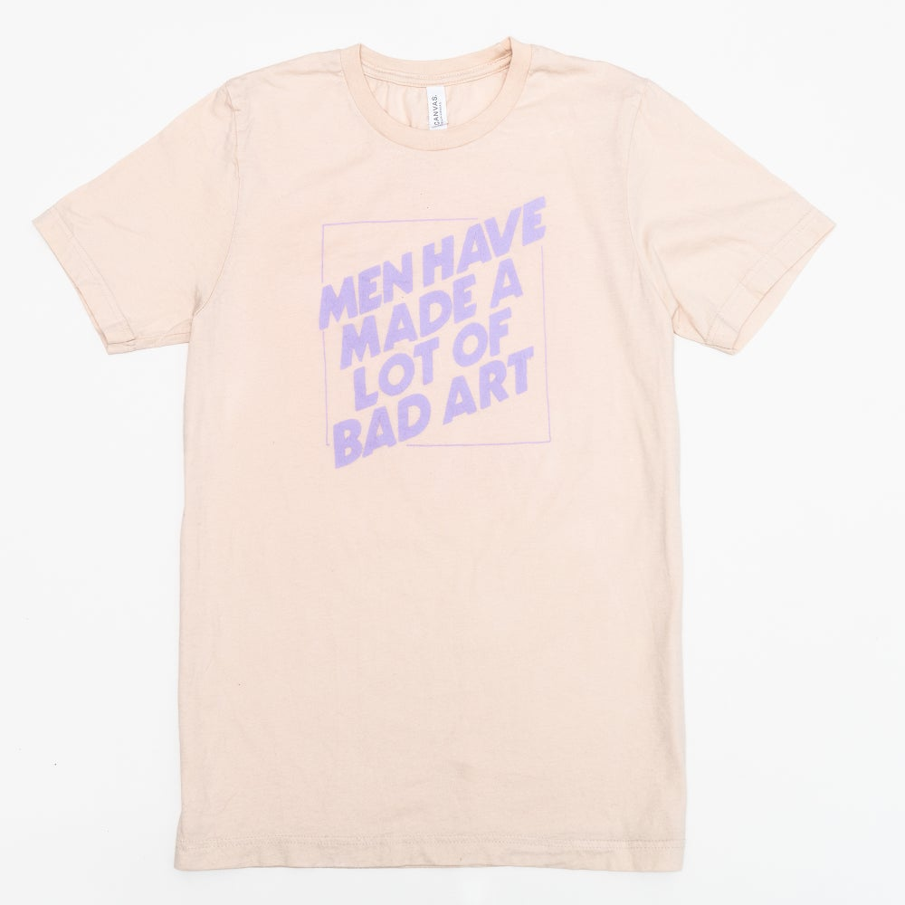 Image of PRE-ORDER Men Have Made a Lot of Bad Art Tee (Natural)