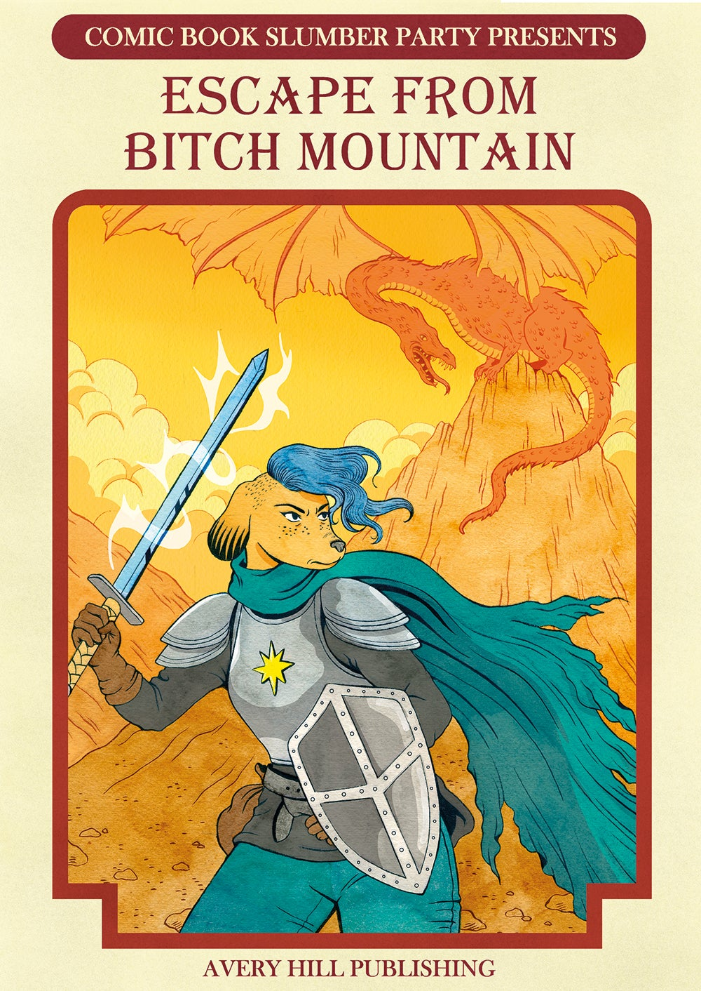 Escape From Bitch Mountain