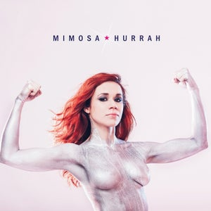 Image of Mimosa - Hurrah CD