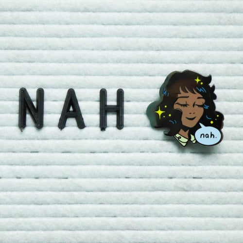"Image of ""NAH"" Girl Enamel Pin"