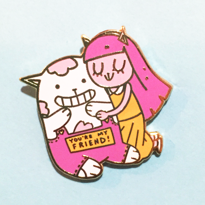 "Image of ""You're My Friend!"" Enamel Pin"