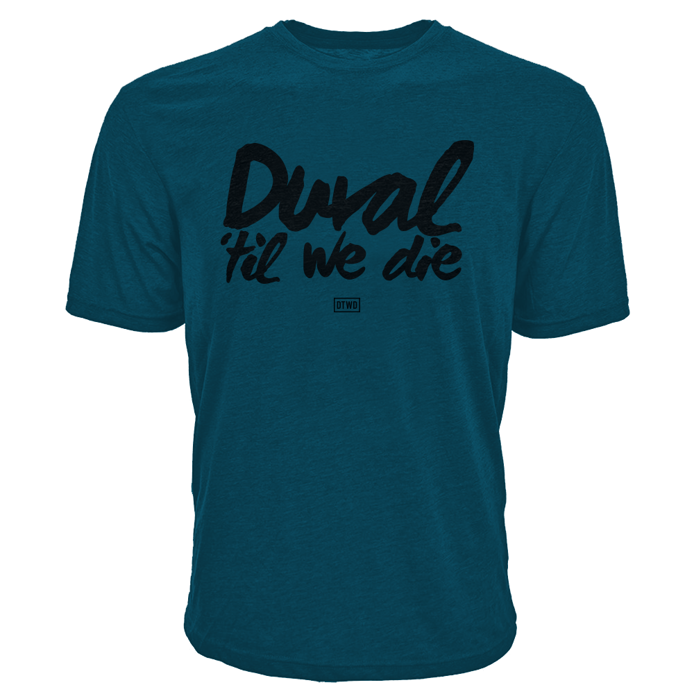 Image of Duval Til We Die - TEAL
