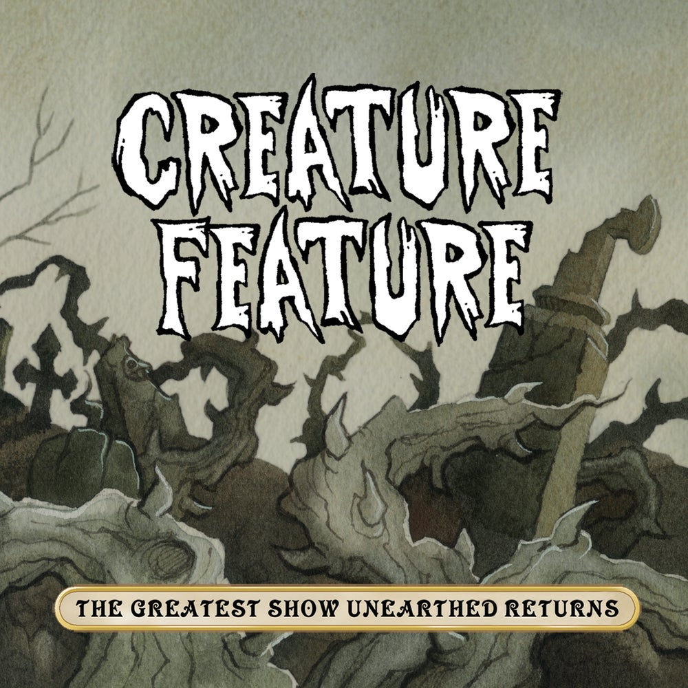 Image of The Greatest Show Unearthed Returns (Album #4)