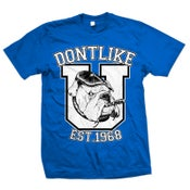 "Image of SHEER TERROR ""Dont Like U - Est. 1968"" Royal Blue T-Shirt"