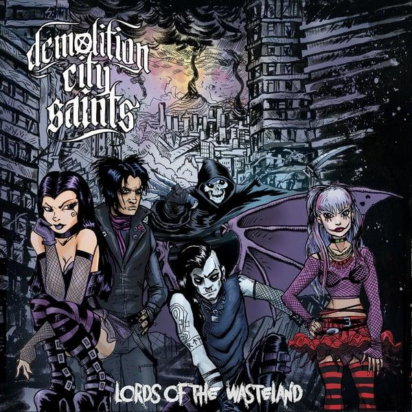 Image of Demolition City Saints 'Lords Of The Wasteland' Digital Album Download