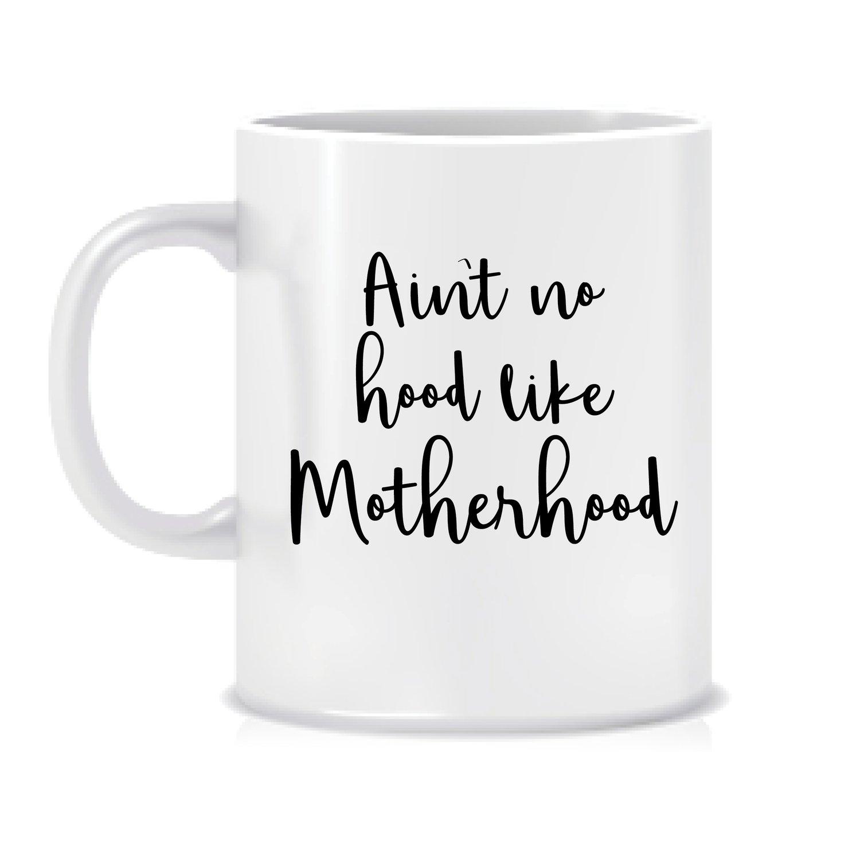 Image of Ain't no hood like motherhood mug