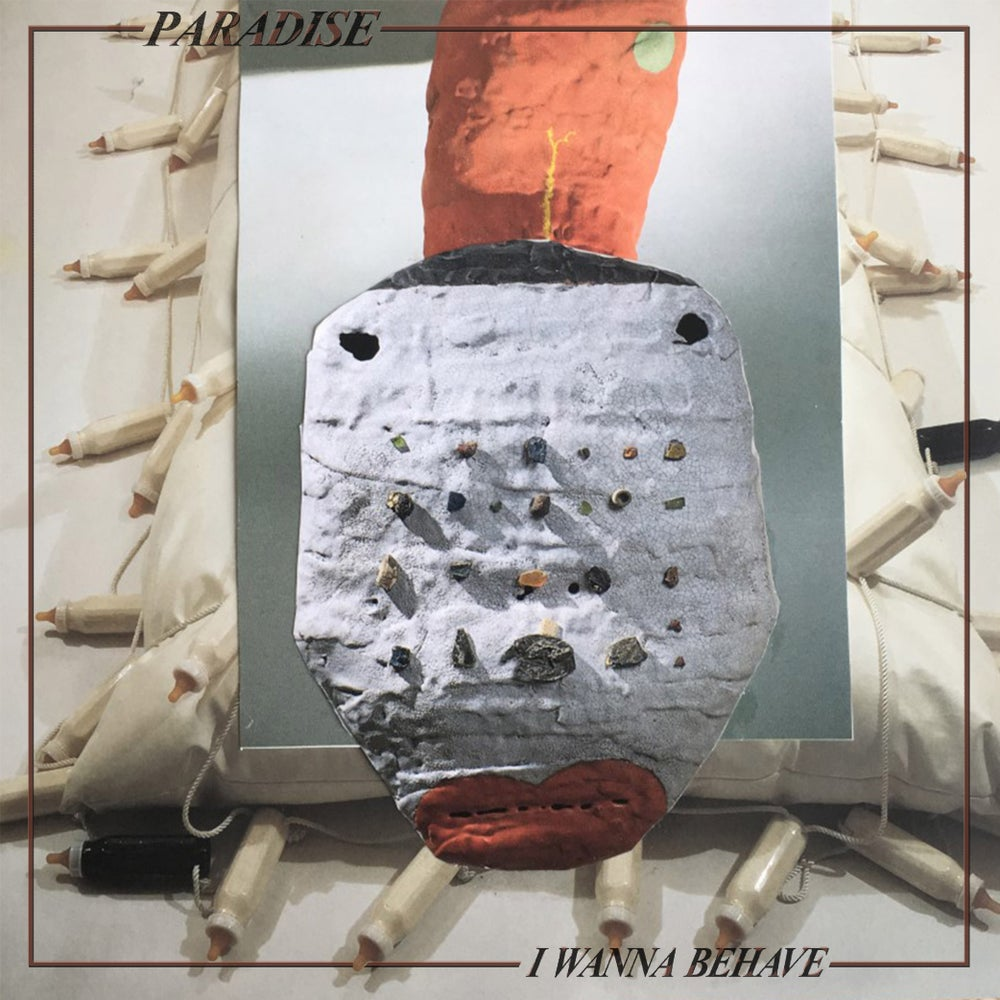 "Image of PARADISE ""I Wanna Behave"" 7"""