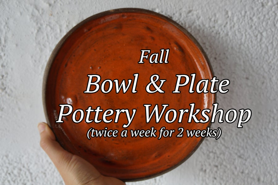 Image of Bowl & Plate Pottery Workshop Starts Nov.7