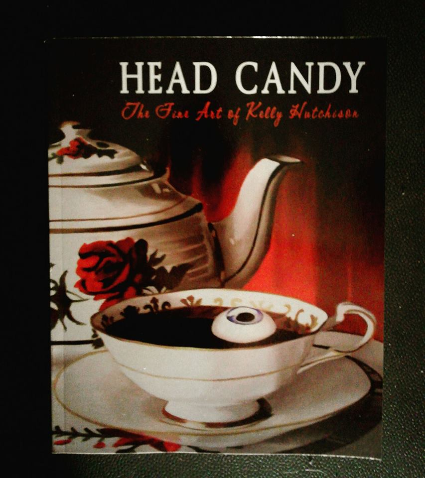 HEAD CANDY - The Fine Art of Kelly Hutchison - Dark Vomit Chronicles Book (hardback cover)