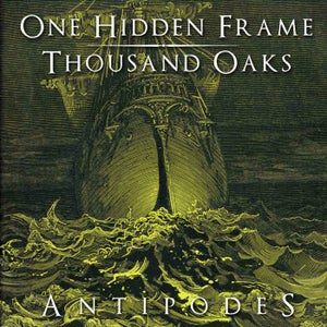 Image of One Hidden Frame / Thousand Oaks - Antipodes