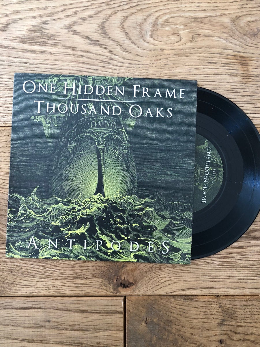 One Hidden Frame / Thousand Oaks - Antipodes