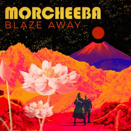 Image of MORCHEEBA - Blaze Away - CD Digipack