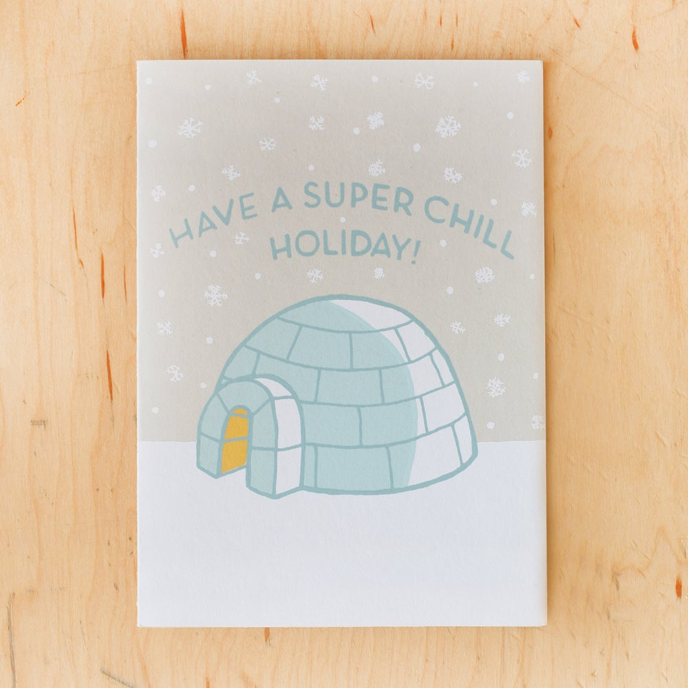 Image of Super Chill Holiday
