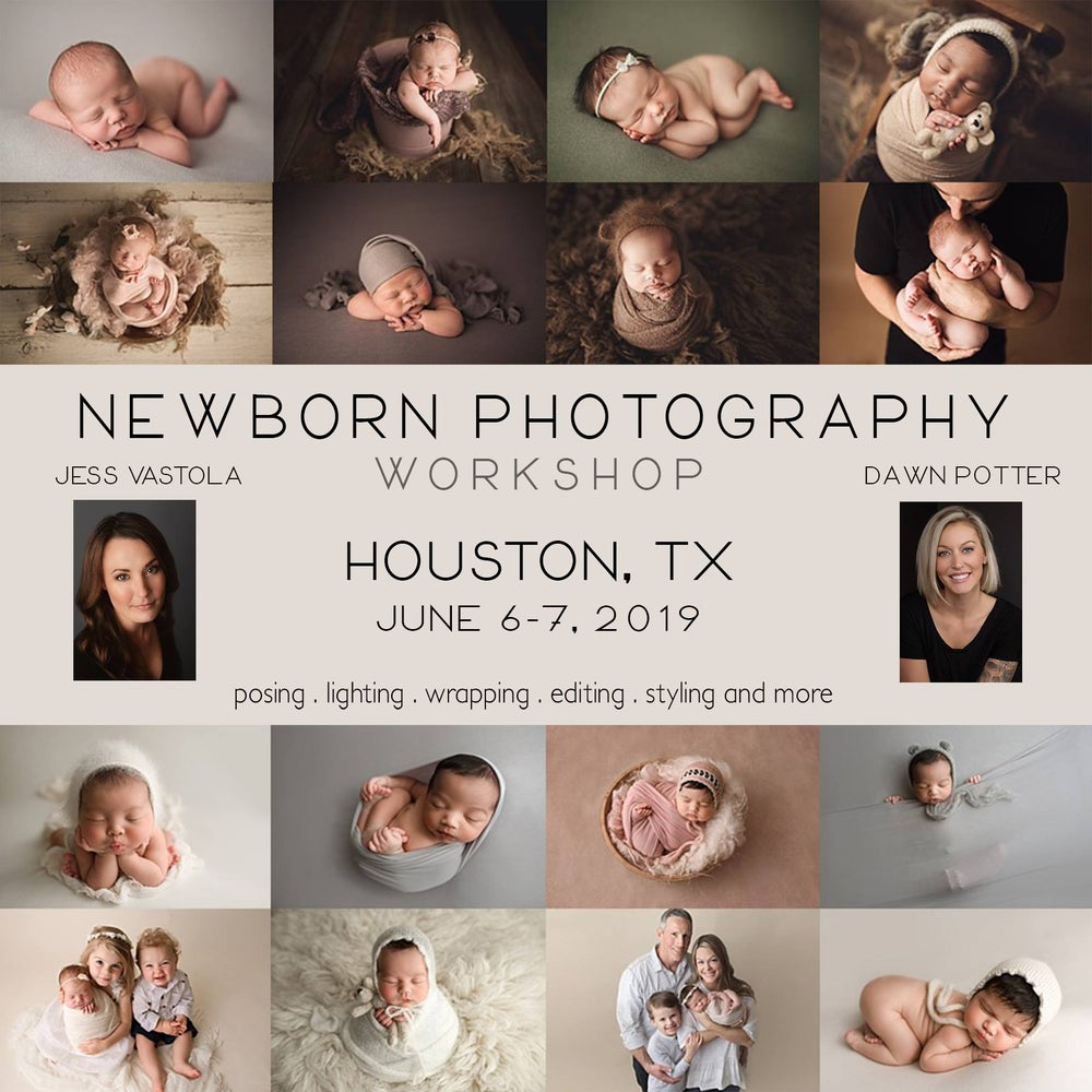 Image of 2 day - Houston, TX - Newborn Workshop with Jess Vastola and Dawn Potter June 6-7, 2019