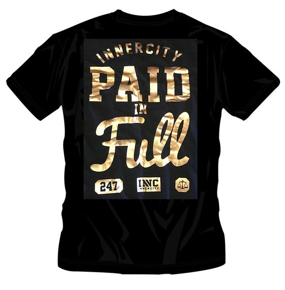 Image of #57 PAID IN FULLTSHIRT